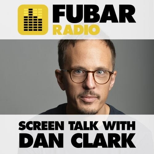 Screen Talk with Dan Clark - Episode 22