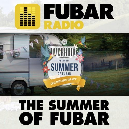 The Summer Of FUBAR - Episode 3