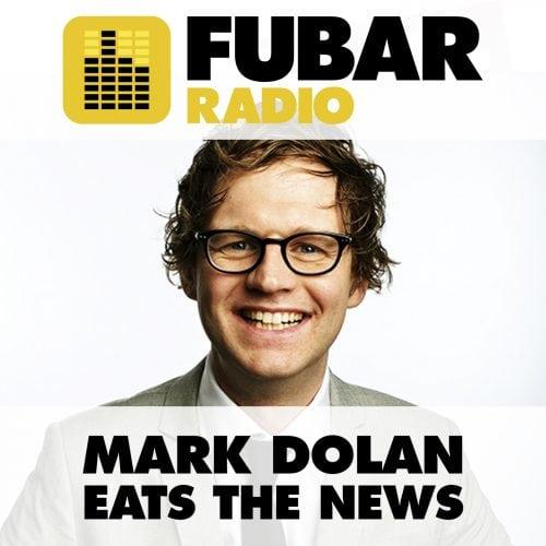 Mark Dolan Eats The News - Episode 34