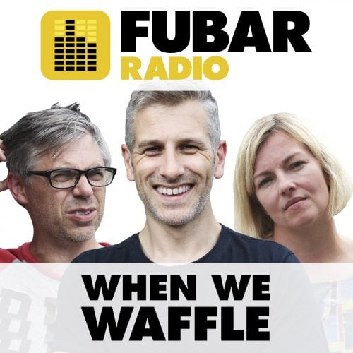 When We Waffle - Episode 22