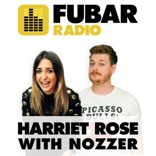 Harriet Rose with Nozzer - Episode 55