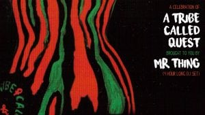 A celebration of A Tribe Called Quest]