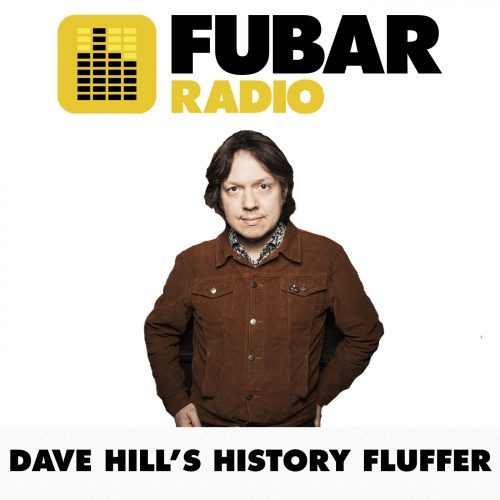 Dave Hill's History Fluffer - Episode 4 - What Ever Happened To Baby Jane?