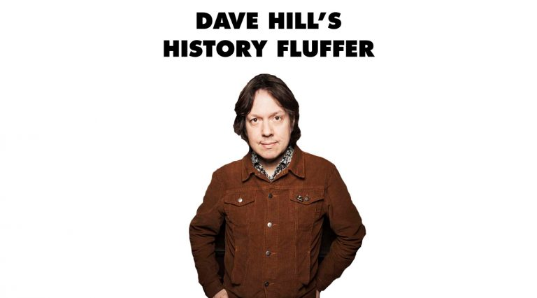 Dave Hill s History Fluffer
