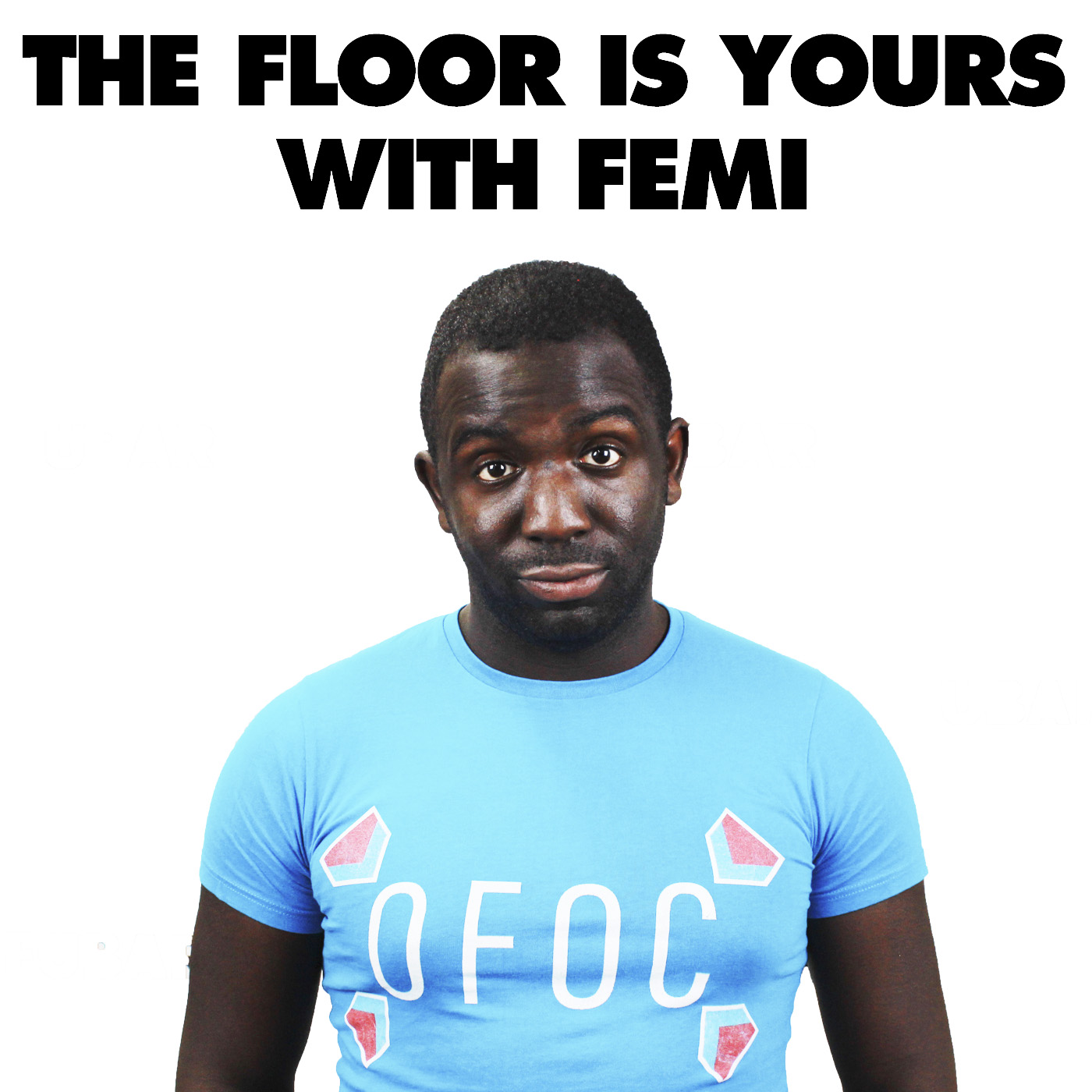 The Floor Is Yours with Femi